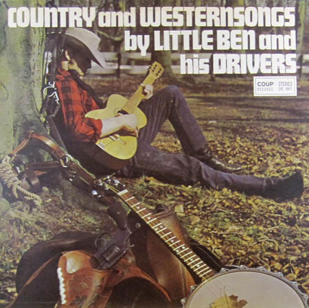 LP - Little Ben And The Drivers Country And Western Songs