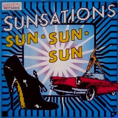 7inch - Sunsations Sun, Sun, Sun