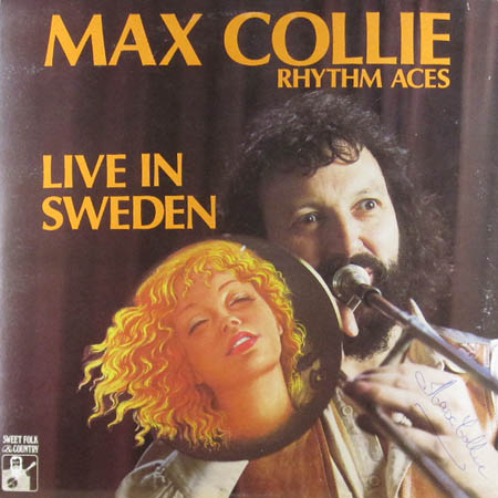 2LP - Max Collie Rhythm Aces Live In Sweden
