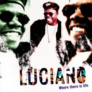 CD - Luciano Where There Is Life
