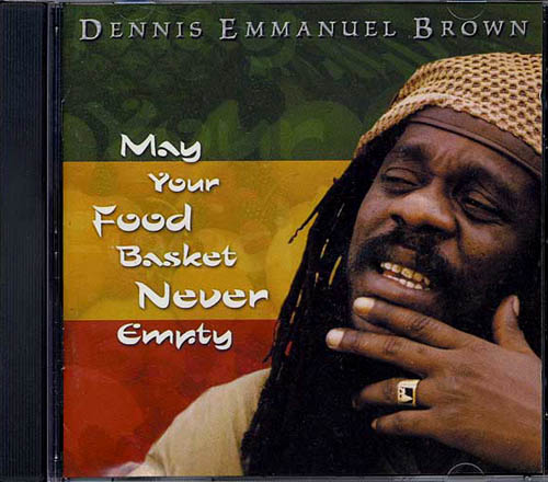 CD - Brown, Dennis May Your Food Basket Never Be Empty