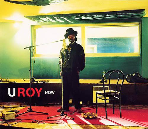 2CD - U-Roy & Friends Now