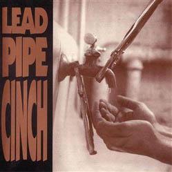 CD - Lead Pipe Cinch Lead Pipe Cinch
