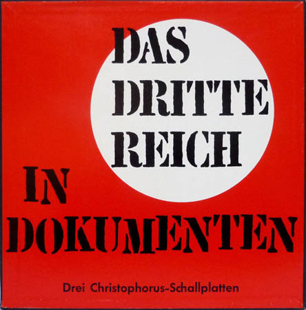 3LP - Various Artists Das Dritte Reich In Dokumenten