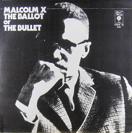 LP - Malcolm X The Ballot Or The Bullet
