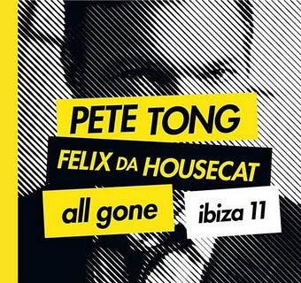 2CD - Pete Tong & Felix Da Housecat All Gone Ibiza 11