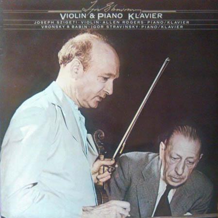 2LP - Stravinsky, Igor Violin & Piano / Klavier. Piano / Klavier / Solo & Duo