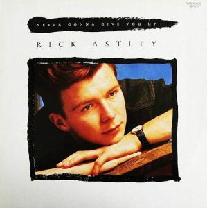 12inch - Astley, Rick Never Gonna Give You Up