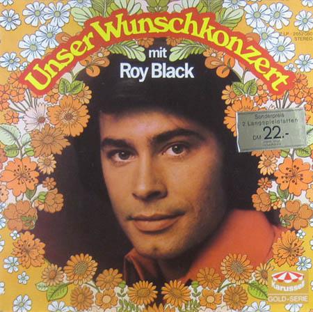 2LP - Black, Roy Unser Wunschkonzert Mit Roy Black