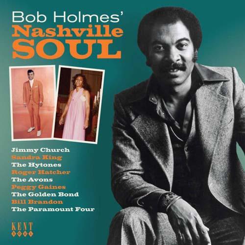 CD - Holmes, Bob Bob Holmes' Nashville Soul