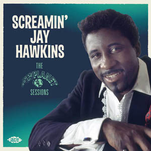 CD - Screamin' Jay Hawkins The Planet Sessions