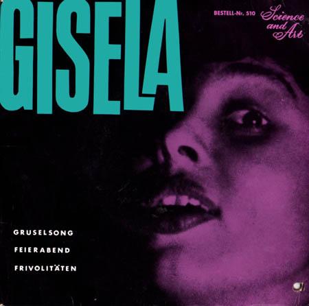 7inch - Gisela Gruselsong / Feierabend / Frivolit