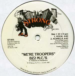 12inch - BZ2 M.C.'s We're Troopers