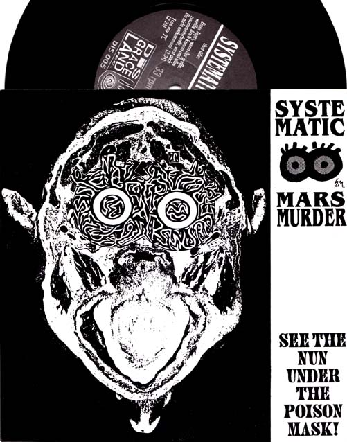 7inch - Systematic Marsmurder See The Nun Under The Poison Mask!