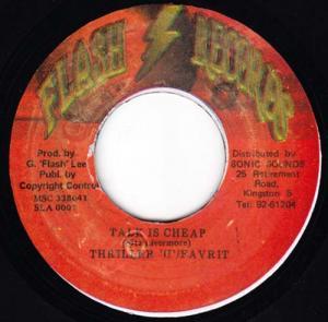 7inch - Thriller U & Favrit Talk Is Cheap