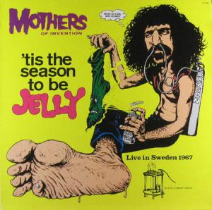LP - Mothers Of Invention Tis The Season To Be Jelly