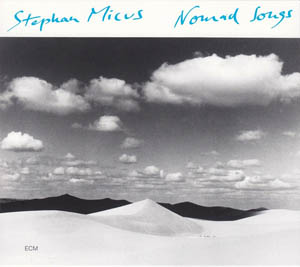 CD - Micus, Stephan Nomad Songs