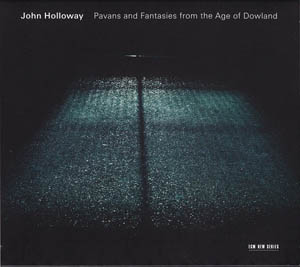 CD - Holloway, John Pavans And Fantasies From The Age Of Dowland