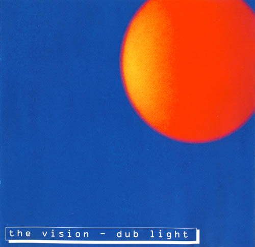 CD - Vision, The Dub Light