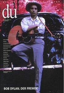 Magazine - Magazine Du - Bob Dylan. Der Fremde