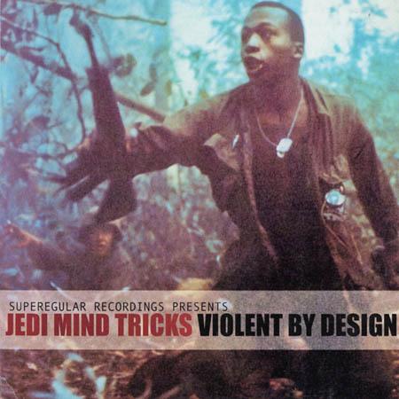 2LP - Jedi Mind Tricks Violent By Design