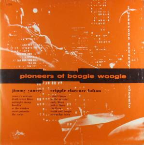LP - Yancey, Jimmy & Cripple Clarence Lofton Pioneers Of Boogie Woogie