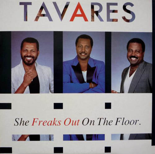 12inch - Tavares She Freaks Out On The Floor