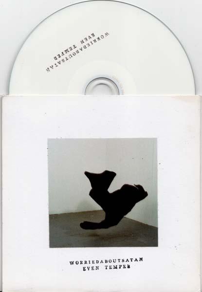 CD - Worriedaboutsatan Even Temper