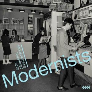LP - Various Artists Modernists - Modernism's Sharpest Cuts