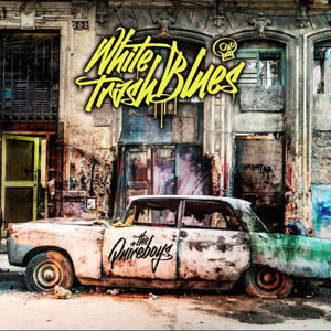 LP - Quireboys, The White Trash Blues
