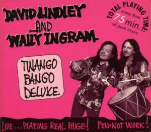 CD - Lindley, David & Wally Ingram Twango Bango Deluxe