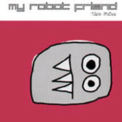 12inch - My Robot Friend The Fake EP