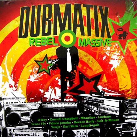 LP - Dubmatix Rebel Massive