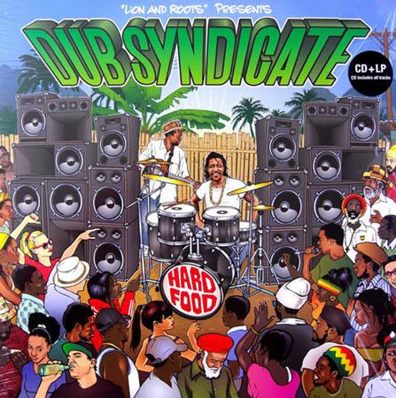 LP - Dub Syndicate Hard Food