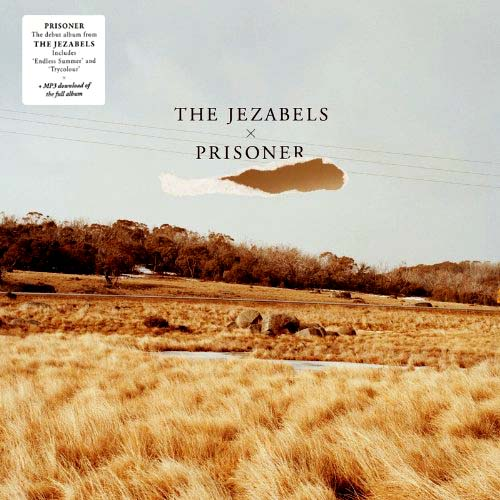 2LP - Jezabels, The Prisoner