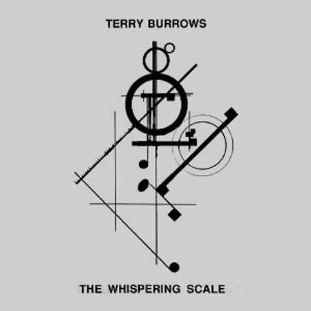 LP - Burrows, Terry The Whispering Scale
