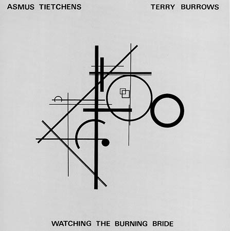 LP - Tietchens, Asmus & Terry Burrows Watching The Burning Bride