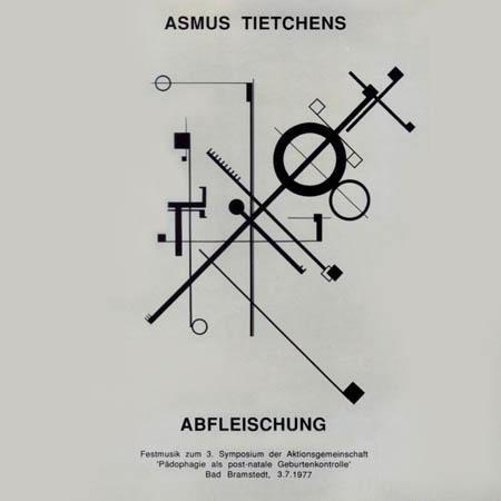 LP - Tietchens, Asmus Abfleischung