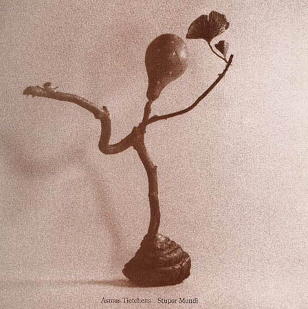 LP - Tietchens, Asmus Stupor Mundi
