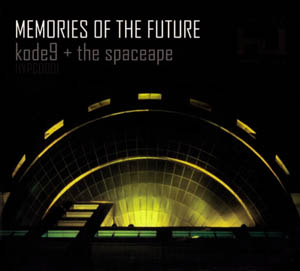 CD - Kode9 & the Space Ape Memories Of The Future