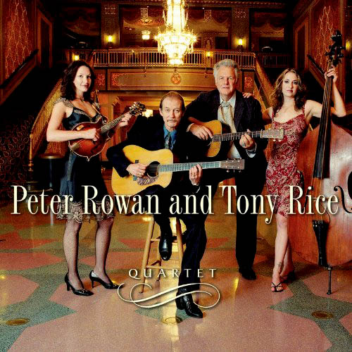 CD - Rowan, Peter & Tony Rice Quartet