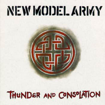 CD - New Model Army Thunder And Consolation
