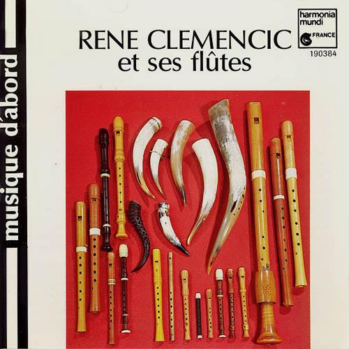 CD - Clemencic, Rene Clemencic Et Ses Flutes