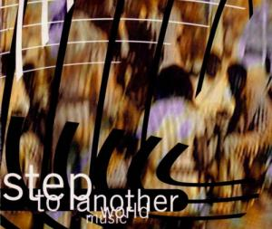 CD - Various Artists Step To Another World Music