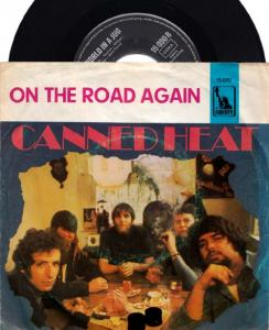 7inch - Canned Heat On The Road Again