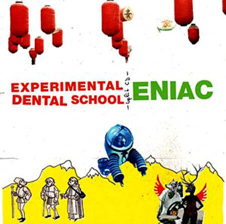 CD - Eniac / Experimental Dental School Eniac / Experimental Dental School