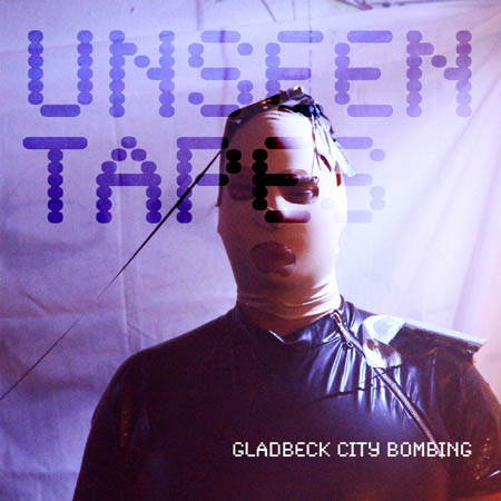 CD - Gladbeck City Bombing Unseen Tapes