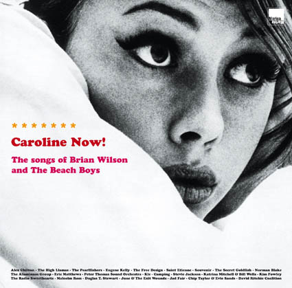 2LP - Various Artists Caroline Now! The Songs Of Brian Wilson And The Beach Boys