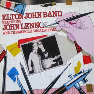 LP - Elton John Band Featuring John Lennon And The Muscle Shoals Horn Elton John Band Featuring John Lennon And The Muscle Shoals Horns