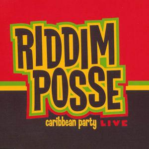 CD - Riddim Posse Caribbean Party Live